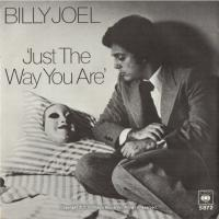 Just the way you are [Billy Joel]