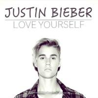 Love yourself [Justin Bieber]